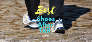best shoes after total knee replacement surgery