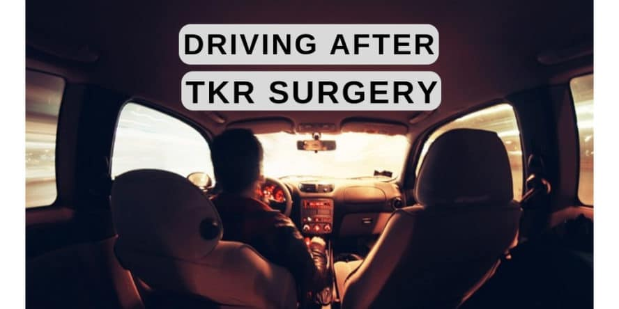 Riding in a car after knee replacement surgery - driving