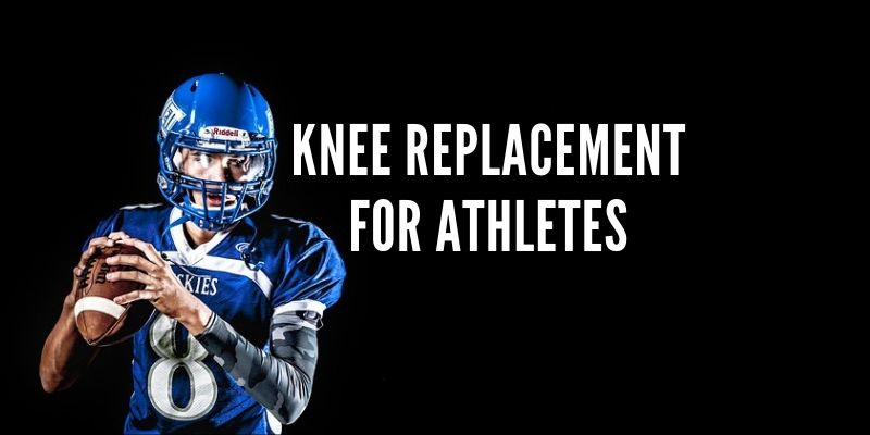 knee replacement for athletes