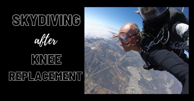 skydiving after knee replacement